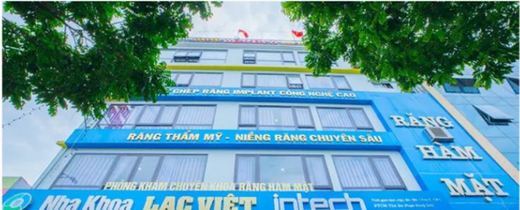 Hệ thống nha khoa Lạc Việt Quảng cáo hoành tráng nhưng tồn tại hàng loạt vi phạm trong khám chữa bệnh