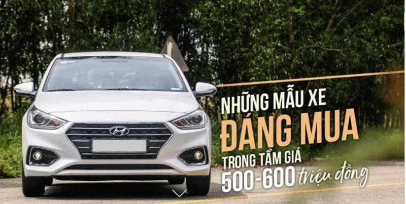 Những mẫu xe đáng mua trong tầm giá 500 - 600 triệu đồng tại thị trường Việt Nam